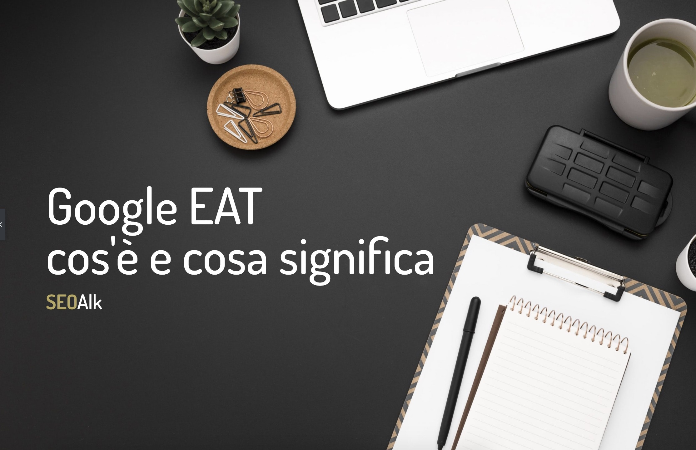 Google EAT SEOAlk